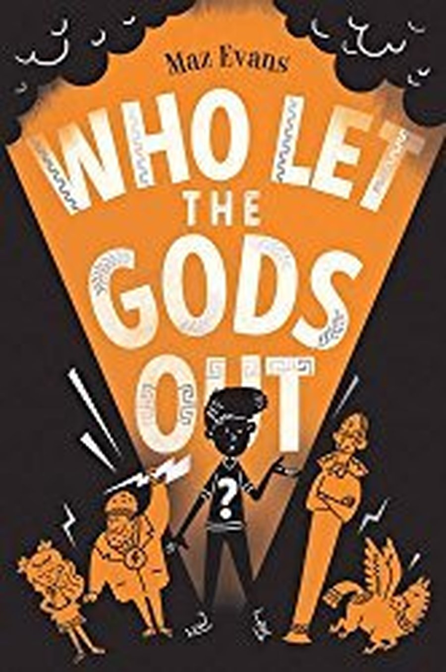 Who Let The Gods Out - Maz Evans
