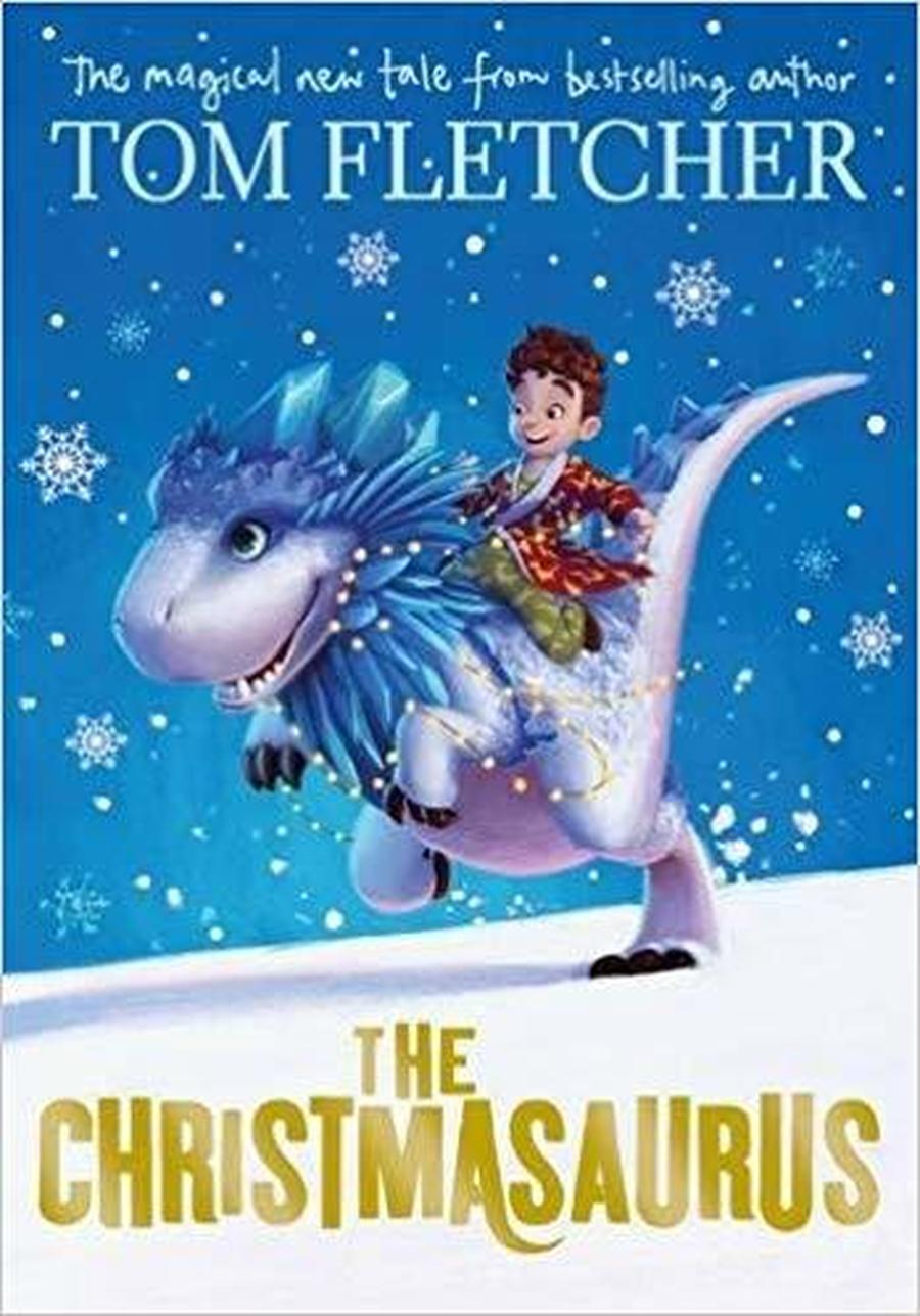 The Christmasaurus- Tom Fletcher