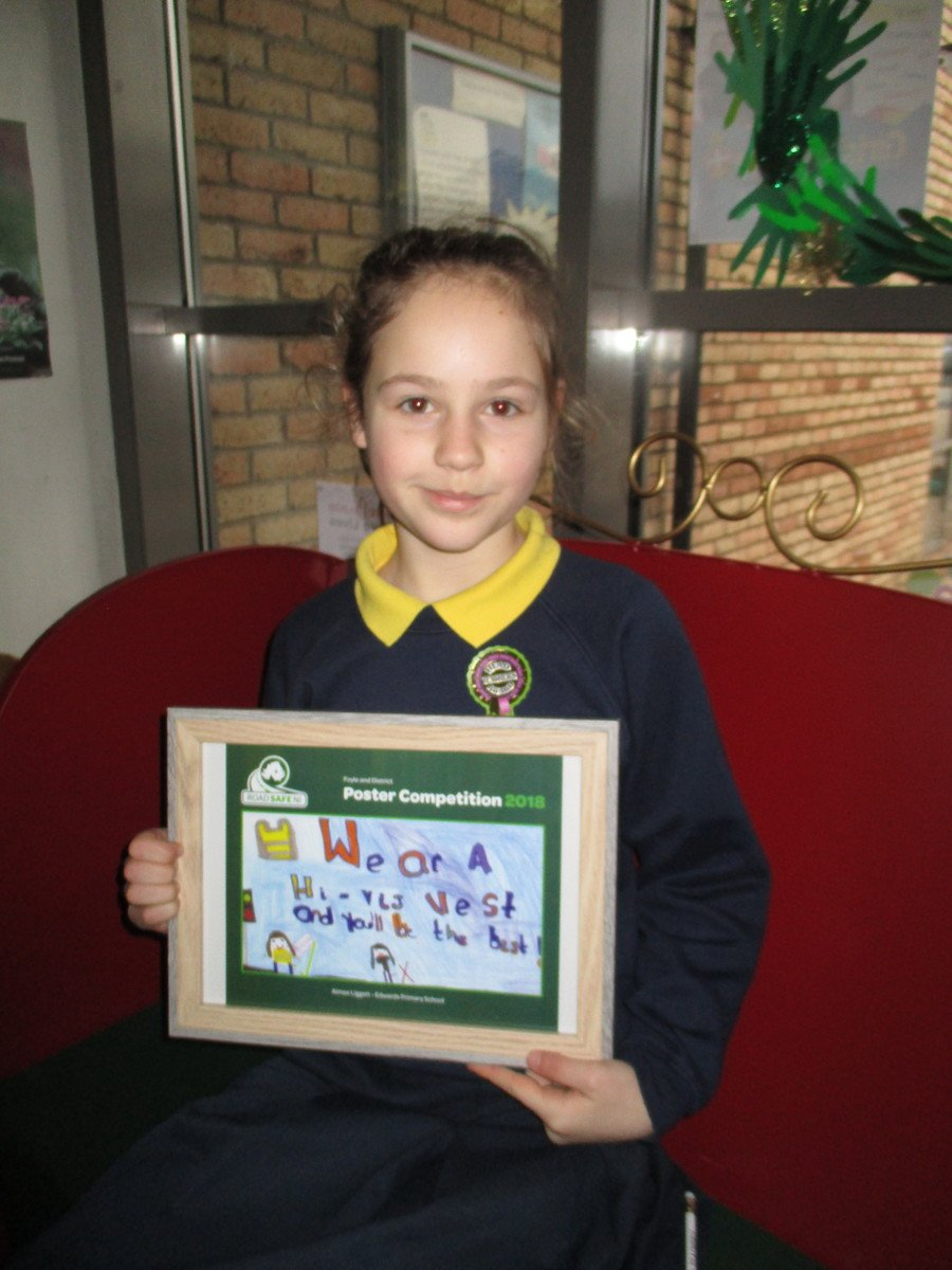 Congratulations to Aimee who won first prize in the Foyle and District Road Safety NI poster competition