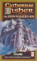 The Snow-Walker's Sonby Catherine Fisher