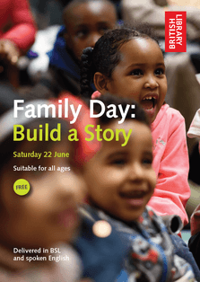 Family Day: Build a Story - Saturday 22nd June 12:00-16:00 pm (Deaf accessible family friendly event) 1