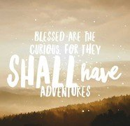 inspirational-quotes-blessed-are-the-curious-840x840.jpg