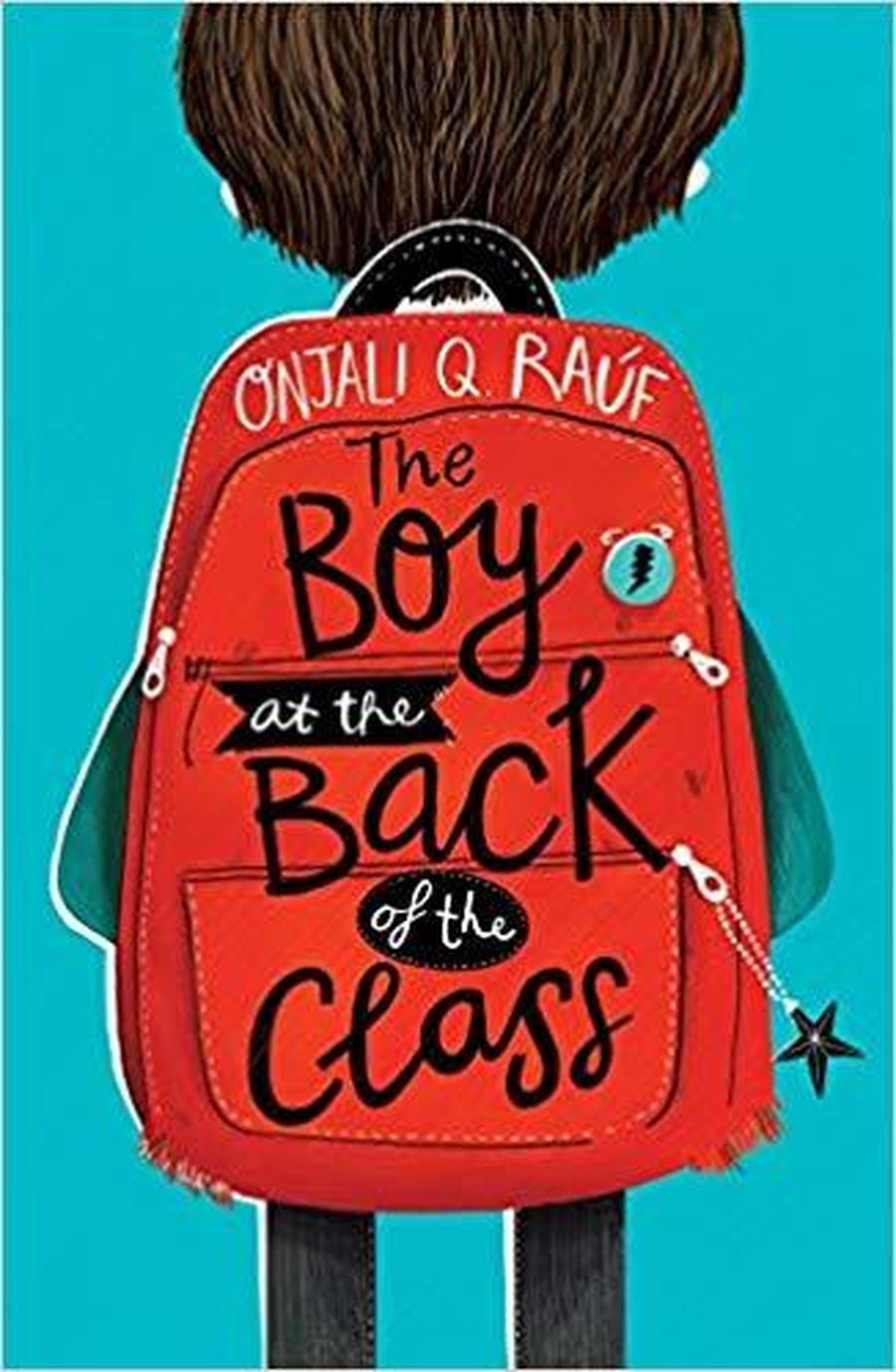 The Boy at the Back of the Class -Onjali Q Raúf