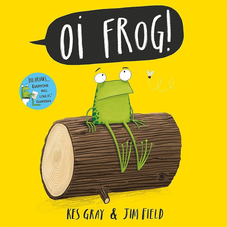 Oi Frog! - Kes Gray and Jim Field