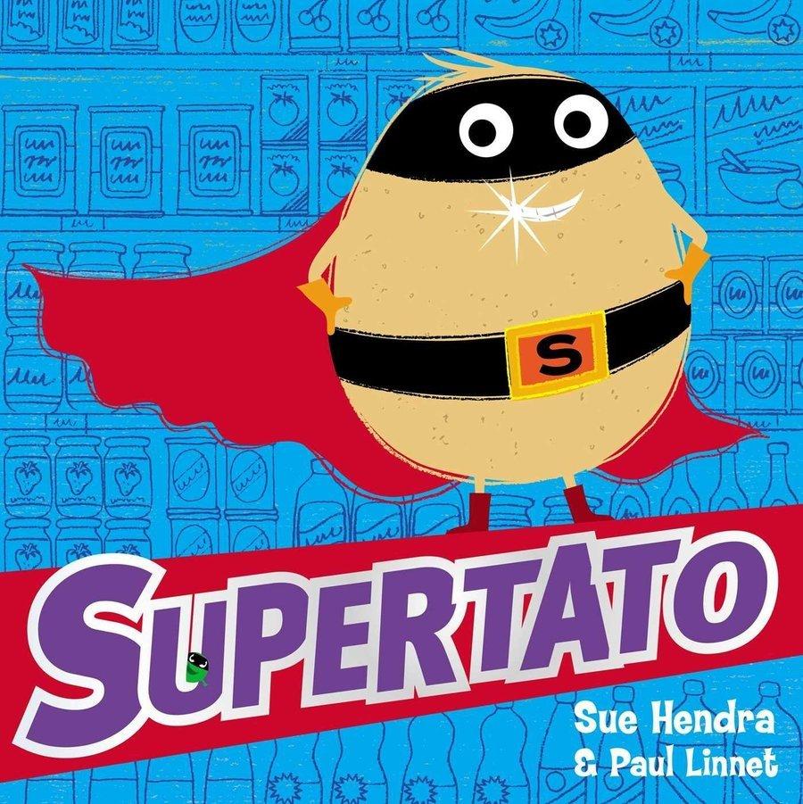 Supertato - Sue Hendra and Paul Linnet