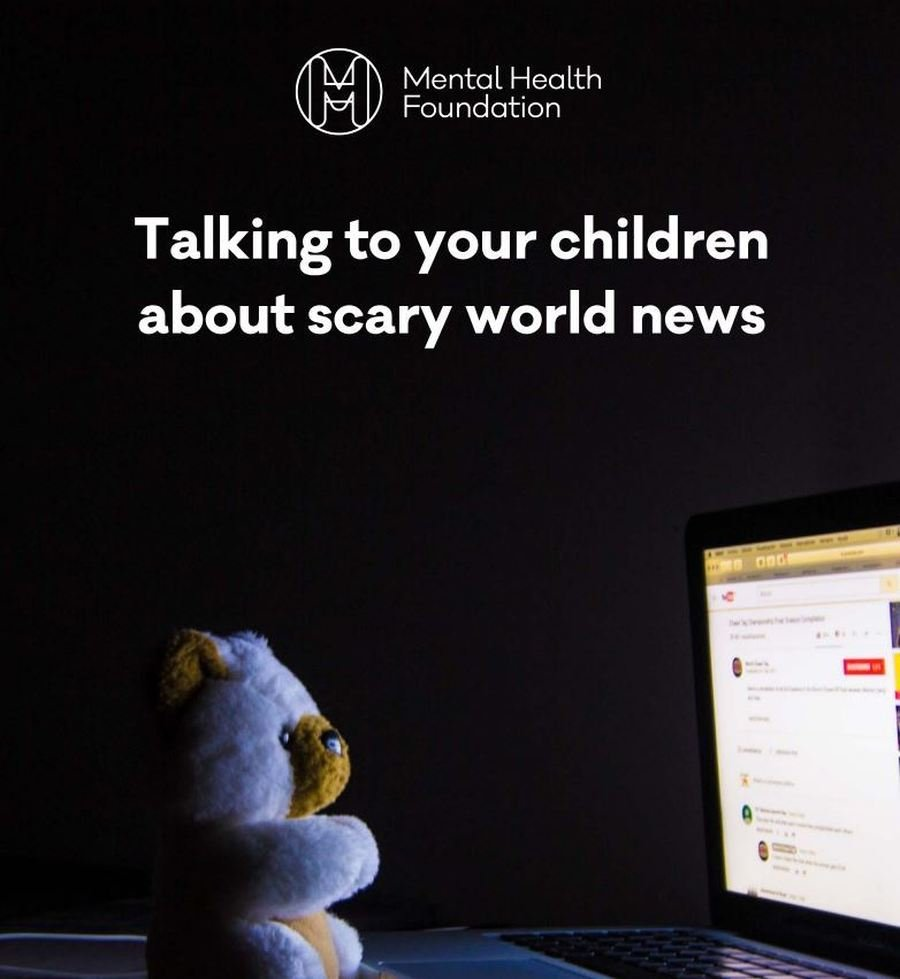 Top Ten Tips for 'Talking to Your Children About Scary World News' from the Mental Health Foundation