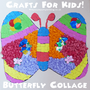 Crafts-For-Kids-Butterfly-Collage.png