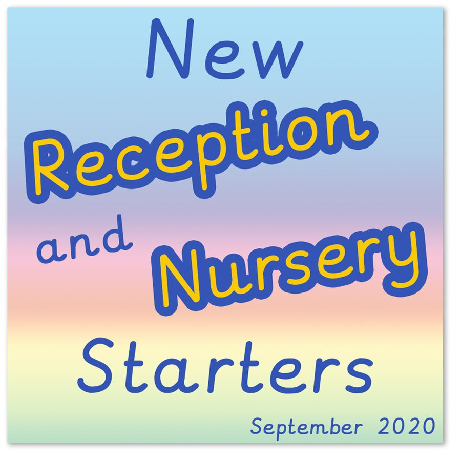 Go to New Reception and Nursery Starters page.