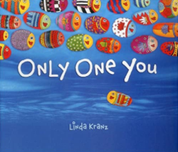 EARLY YEARS<br>Only One You by Linda Kranz