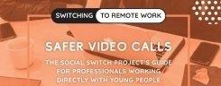 Safer Video Calls