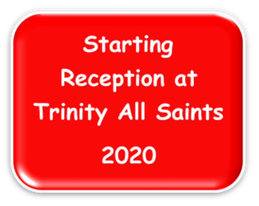 Starting Reception 2020 at Trinity All Saints
