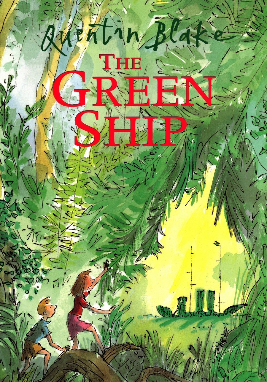 One of our key texts is 'The Green Ship' by Quentin Blake.