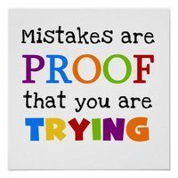 Mistakes are proof....jpg