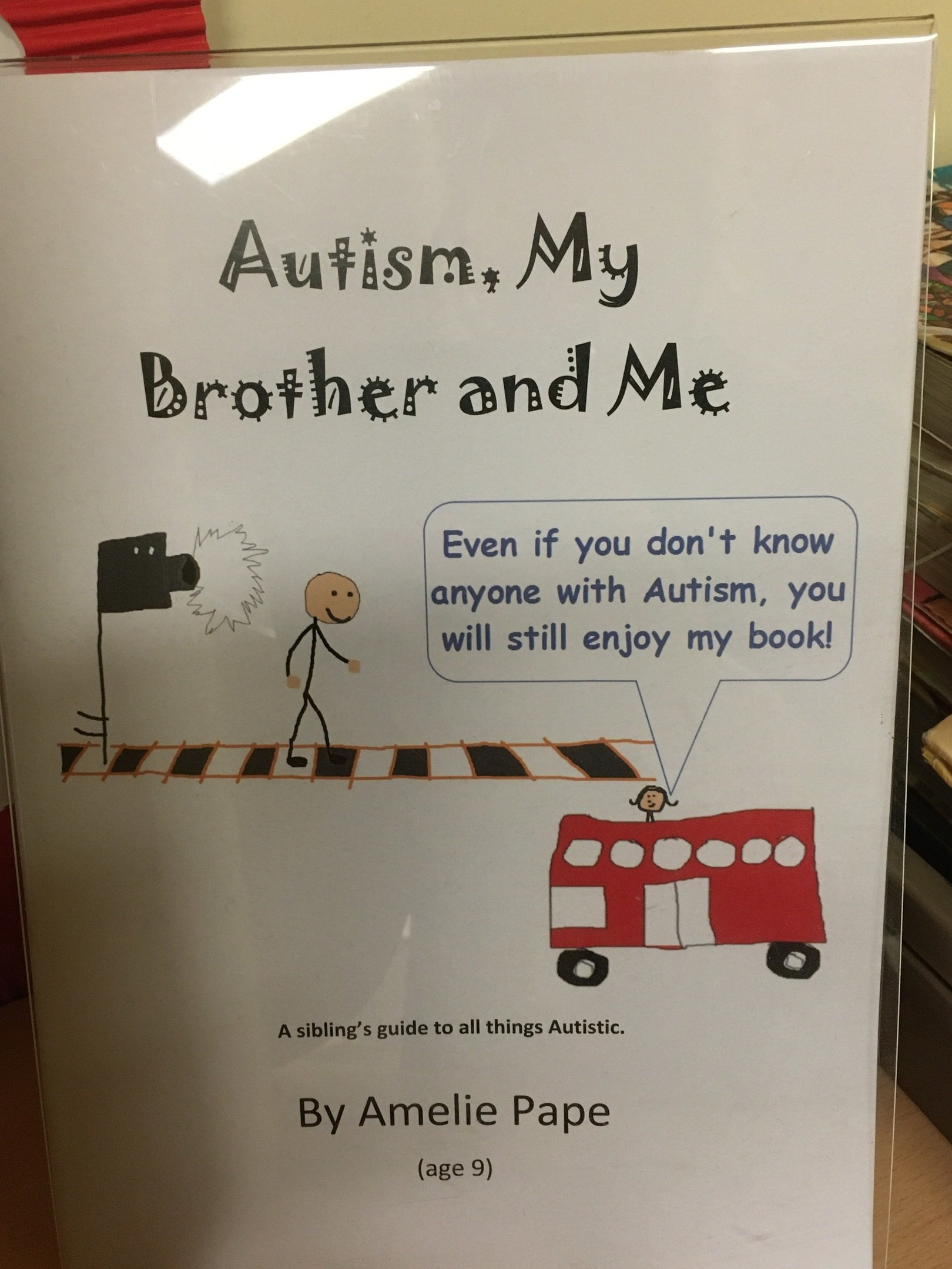 Autism, My Brother and Me - Child Author