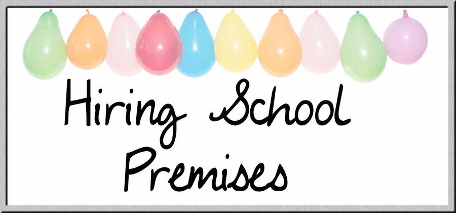 Hire School premises