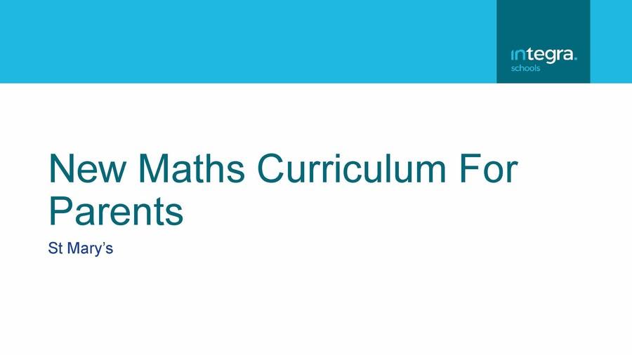 New Maths Curriculum Presentation