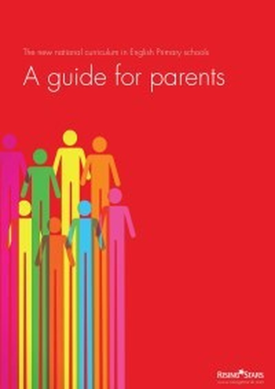 A guide for parents - The new National Curriculum